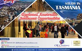 Study in Tasmania - Australia with OZ CONSULTANCY..!!