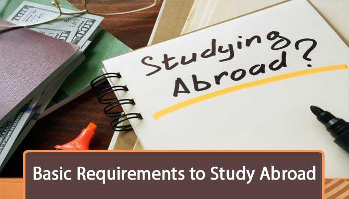 Basic-Requirements-to-Study-Abroad.jpg