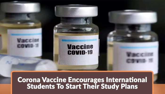 Corona-Vaccine-Encourages-International-Students-To-Start-Their-Study-Plans.jpg
