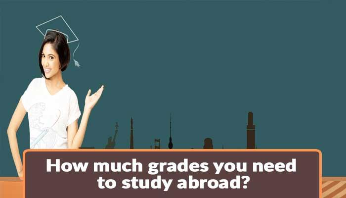 How-much-grades-you-need-to-study-abroad.jpg