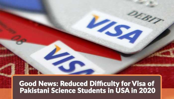 Reduced-Difficulty-for-Visa-of-Pakistani-Science-Students-in-USA-in-2020.jpg