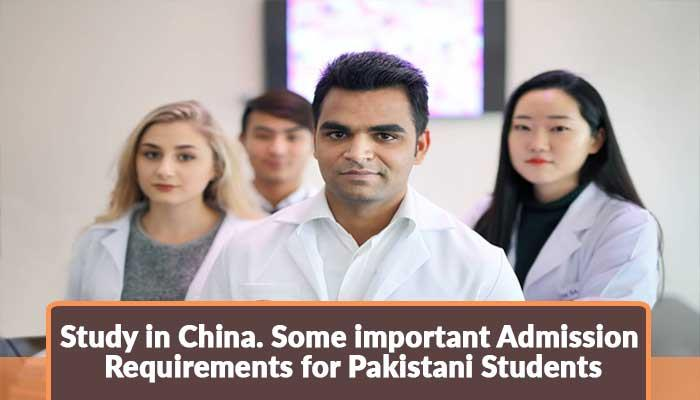 Study-in-China.-Some-important-Admission-Requirements-for-Pakistani-Students.jpg