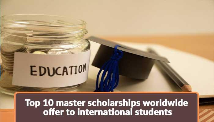 Top-10-Master-Scholarships-Worldwide-Offer-to-International-Students.jpg