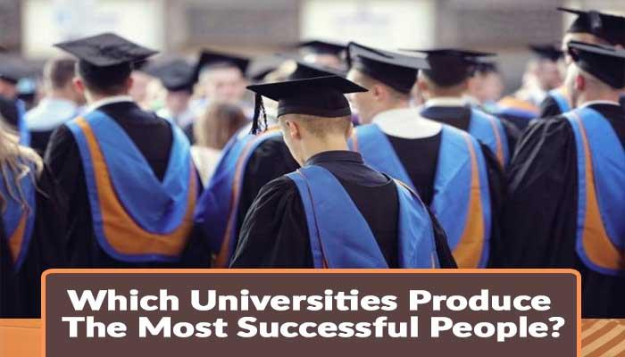 Which-Universities-Produce-The-Most-Successful-People.jpg