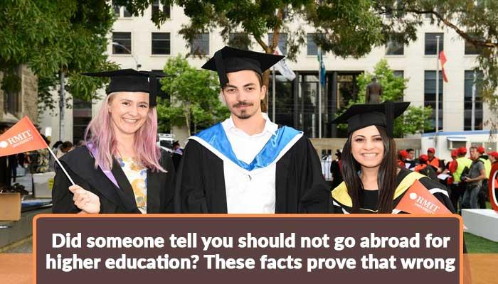 did-someone-tell-you-should-not-go-abroad-for-higher-education-these-facts-prove-that-wrong.jpg