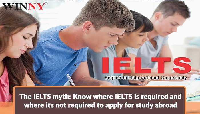 the-ielts-myth-know-where-ielts-is-required-and-where-its-not-required-to-apply-for-study-abroad.jpg