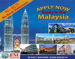 "Apply Now ""Study in Malaysia""   Official Representative in Pakistan FM Consultants. Mob : 03218453460"