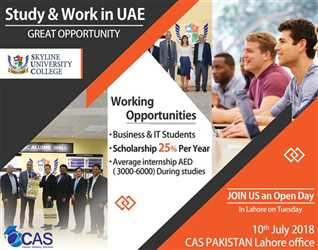 WORK+STUDY UAE Join us for an Open Day in Lahore on Tuesday 10th July 2018 FOR DETAILS CONTACT : 0335-8323887, 0333-0130857, 0323-6308695
