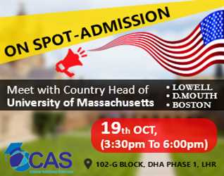 ON SPOT ADMISSION- Meet with Country Head of University of Massachusetts @ CAS 19 OCTOBER,2017 3:30 pm To 6:00 Pm