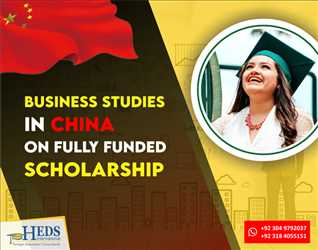Study Business programs in China on fully funded Scholarship | Master and PhD