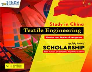 Study Textile Engineering in China on fully funded Scholarship | MS and PhD programs