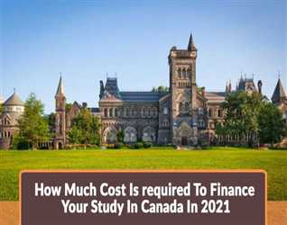 How-Much-Cost-Is-required-To-Finance-Your-Study-In-Canada-In-2021.jpg