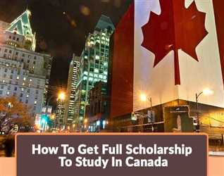 How-To-Get-Full-Scholarship-To-Study-In-Canada.jpg