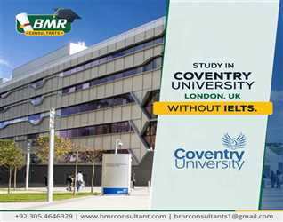 Study in Coventry University United kingdom. With or without IELTS. Maximum scholarships available. January intake.