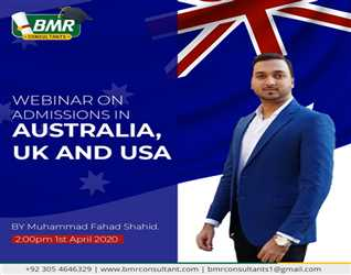 BMR CONSULTANTS webinar on admissions Australia, UK and USA on first Apri at two pm. On the facebook page of BMR Consultants.