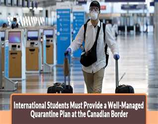 International-students-must-provide-a-well-managed-Quarantine-Plan-at-the-Canadian-border.jpg