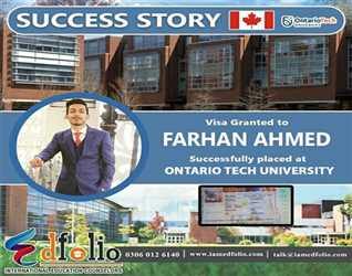 Congratulations To Farhan Ahmed For Securing Admission in Ontario Tech University and Canadian Visa