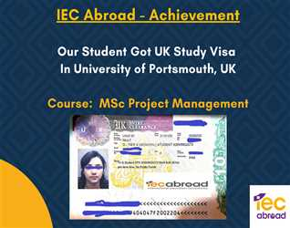 IEC ABOAD -Achievement ! Our Student Got UK Study Visa  In University of Portsmouth, UK .Course :- MSc Project Management