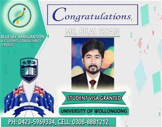 CONGRATULATIONS to MR. Bilal Irfan - STUDENT VISA GRANTED FOR AUSTRALIA - UNIVERSITY OF WOLLONGONG AUSTRALIA - SUB CLASS 500
