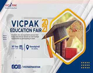 VICPAK Education Fair - Eighteen September,  PC Hotel, Rawalpindi