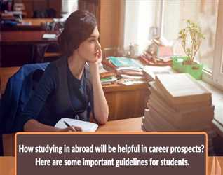 how-studying-in-abroad-will-be-helpful-in-career-prospects-here-are-some-important-guidelines-for-students..jpg