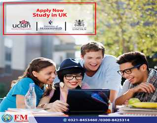 """Apply Now"""" Study in UK University. Official Representative in Pakistan FM Consultants. Mob : 03218453460"""